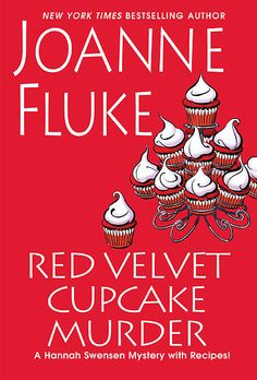 Red Velvet Cupcake Murder by Joanne Fluke. The bestselling author continues to delight cozy mystery readers with superb characters and inventive story lines, but this time Hannah Swensen is now the unlikely subject of a murder investigation. I Love Books, New Books, Good Books, Amazing Books, Red Velvet Cupcakes, Best Mysteries, Cozy Mysteries, Murder Mysteries, Joanne Fluke Books