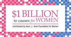 Avon and The Avon Foundation for Women are proud to celebrate $1 Billion contributed to causes that matter most to women, specifically breast cancer and domestic violence. This milestone is part of a decades-long collective effort supported through Avon cause-related products, AVON 39 donations, and Avon Walk Around the World events to make a real impact and improve the lives of women globally. #AvonRep