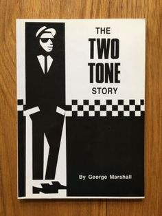 The Two Tone Story - Marshall, George