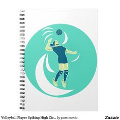Volleyball Player Spiking High Circle Retro Notebook. Illustration of a volleyball player spiker jumping spiking hitting ball high viewed from the side set inside circle on isolated background done in retro style. #volleyball #olympics #sports #summergames #rio2016 #olympics2016