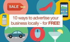 10 ways to advertise your business locally - for free! | Talented Ladies Club