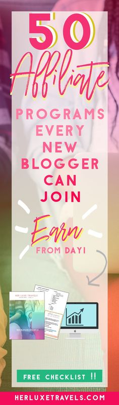 50 Affiliate Programs Every New Blogger Can Join | Her Luxe Travels | Plus Free Printable Checklist