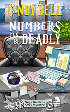 Numbers Can Be Deadly (Sage Gardens Cozy Mystery Book 7) ... https://www.amazon.com/dp/B01CTS4218/ref=cm_sw_r_pi_dp_TQFtxbY587XJ9