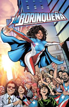 Introducing La Borinqueña, The Afro-Puerto Rican Badass Superhero You Should Know