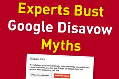 8 Renowned Experts Bust Common Google Disavow Tool Myths - http://360phot0.com/8-renowned-experts-bust-common-google-disavow-tool-myths/