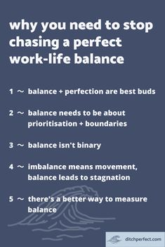 why you need to stop chasing a perfect work-life balance — Ditch Perfect Self Development, Personal Development, Creative Business, Business Tips, Overcoming Perfectionism, Being Good, Work Life Balance, Feeling Overwhelmed, Life Advice