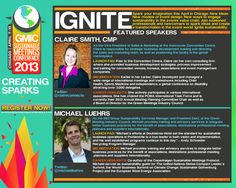 GMIC Sustainable Meetings Conference 2013 - Featured Speakers - GMIC Sustainable Meetings Conference 2013 - Featured Speakers - Claire Smith and Michael Luehrs! Check out their 'launch pad', 'big innovation' and 'career highlights'...