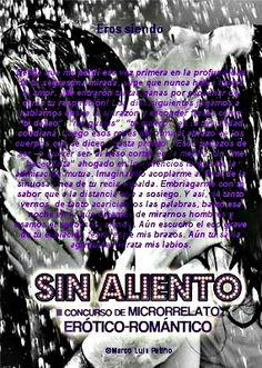 Eros Siendo/ Microrrelato incluido en la antología SIN ALIENTO. Editorial ArtGerust 2016 http://www.artgerust.com/libro/sin-aliento-por-vvaa/44412