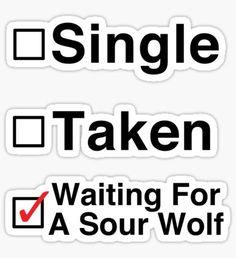 Waiting for a Sour Wolf Pegatina Teen Wolf Memes, Logo Sticker, Sticker Design, Glee, Percy Jackson, Newsies Live, Team Alpha, Just Magic, Time Skip