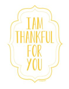 FREE I am Thankful for You {free printable posters}