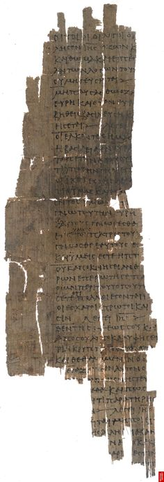 """Fragment of the Gnostic Gospel of Thomas (3rd Century, British Library) """"...if you will not know yourselves, you dwell in poverty, and it is you who are that poverty."""""""