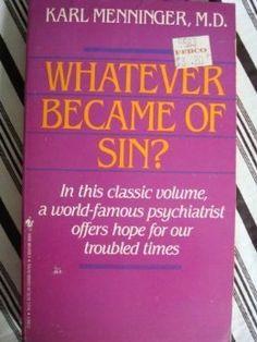 Whatever Became of Sin?: Karl Menninger: 9780553273687: Amazon.com: Books
