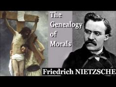 The Genealogy of Morals by Friedrich NIETZSCHE – Full Free Audio Book - YouTube