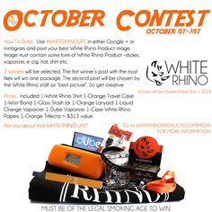 Show us you are about that White Rhino lifestyle. Use hashtag #whiterhinolife in instagram and google+ to win a White Rhino package.   White Rhino Product Official Rules  ENTRY IN THIS CONTEST CONSTITUTES YOUR ACCEPTANCE OF THESE OFFICIAL RULES. Contest Period: The contest begins October 1st 2013- and ends October 31st 2013. All dates are subject to change How To Enter: Use #WHITERHINOLIFE in either Google + or instagram and post your best White Rhino Product image. Image must contain…