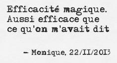 """""""Efficacité magique."""