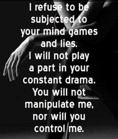 No More Games Quotes | No mind games, no drama, no kidding... | Quotes, sayings, etc.
