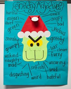 """Grinch"" Adjectives [can compare & contrast with ""Santa"" Adjectives""].  May use this as a ""filler"" that unpredictable day before Christmas break!"