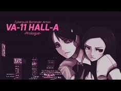 VA-11 HALL-A Prologue Trailer - YouTube атмосфера квест вау
