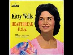 Kitty Wells - Leave All The Heartache to Me