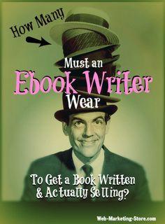 How Many Hats Must an Ebook Writer Wear? We Counted Them… #EbookWriter, #Ghostwriter #DigitalPublishing