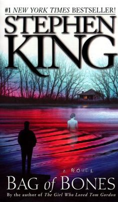 """Stephen King, """"Bag of Bones"""" - I watched the show now I'll have to read the book!"""