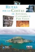 Rutas por las costas de Asturias, Cantabria y el País Vasco / Guillermo Esaín