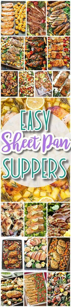 The BEST Sheet Pan Suppers Recipes - Easy and Quick Family Lunch and Simple Dinner Meal Ideas using only ONE SHEET PAN