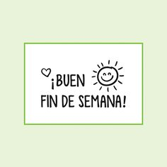 Positive Phrases, Positive Quotes, More Than Words, Some Words, Good Day Messages, Teacher Stickers, Quotes En Espanol, Funny Emoji, Hello Weekend