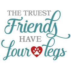 Silhouette Design Store - View Design the truest friends have four legs Silhouette Cameo Projects, Silhouette Design, I Love Dogs, Puppy Love, Dog Signs, Animal Signs, Dog Crafts, Dog Rules, Dog Memorial