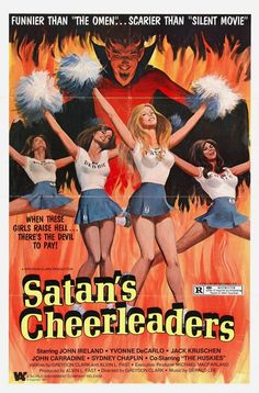 "Satan's Cheerleaders ""Funnier than 'The Omen'... Scarier than 'Silent Movie'"""