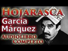 La Hojarasca (1955) - Gabriel García Márquez - Audiolibro COMPLETO, narrado por Nescio Espitia - YouTube