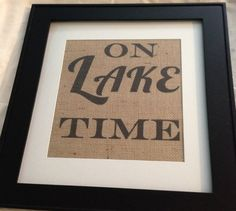 Burlap print wall art On Lake Time by RebelsRevivals on Etsy, $13.00