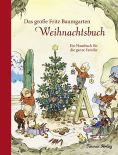 Fritz Baumgarten - Christmas Book for the whole family