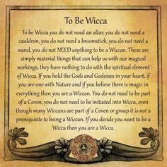 Si decidis que querés ser Wicca, entonces sos Wicca.