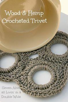 Seven Alive all Livin' in a Double Wide: Wood & Hemp Crocheted Trivet free pattern