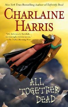 All Together Dead by Charlaine Harris