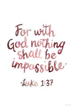 For with God nothing shall be impossible.—Luke 1:37 #LDS