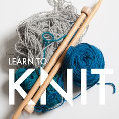 Learn To Knit! A roundup of online knitting resources.- Another Bucket List item that I might finally learn this year!