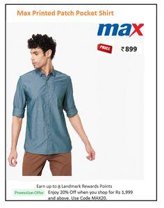 0bfb89cd59b MAX Printed Patch Pocket Shirt. Casual Shirts For MenMen ...