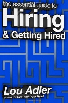 The Essential Guide for Hiring & Getting Hired by Lou Adler,http://www.amazon.com/dp/0988957418/ref=cm_sw_r_pi_dp_MiFzsb02KWPYABNZ