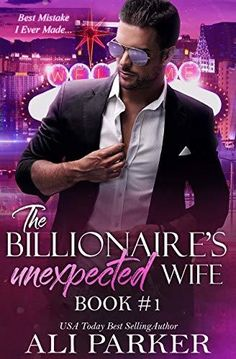 """Read """"The Billionaire's Unexpected Wife by Ali Parker available from Rakuten Kobo. I never thought I'd believe in love, but my unexpected wife changed all that. She came into my life and flipped it upsid. Books To Read, My Books, Contemporary Romance Books, Kindle, Romance Novels, Free Reading, Book 1, Book Notes, Great Books"""