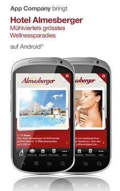 Hotel Almesberger App: App Company Oberösterreich - die Appagentur aus Linz - bringt Hotel Almesberger****s - Mühlviertel größtes Wellnessparadies - auf das Android®