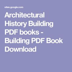 Architectural History Building PDF books - Building PDF Book Download