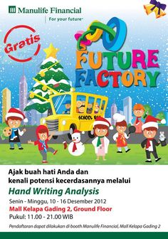 #FutureFactory Hand Writing Competition by Manulife Financial. | Read More: http://dasblog.yotomo.com/2012/11/27/futurefactory/