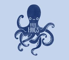 Octopus give a lot of free hugs! @teefury