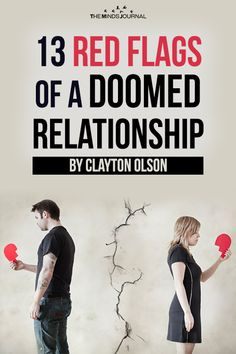 13 Red Flags Of A Doomed Relationship