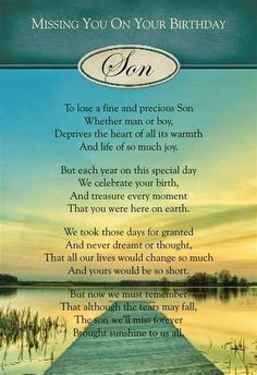 Missing u on your birthday son