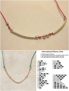 Morse code necklace. Simple, easy and beautiful. I really like these!