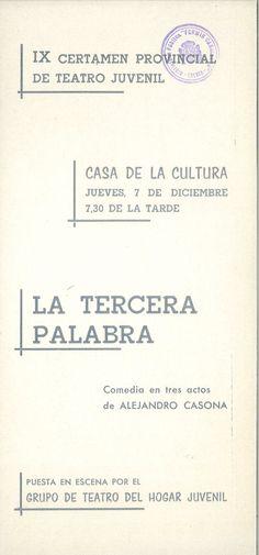 """""""La tercera palabra"""" de Alejandro Casona en el IX Certamen Provincial de Teatro Juvenil Cuenca 7 de Diciembre 1967 Casa de Cultura de Cuenca #Cuenca #Teatro #CasaCulturaCuenca"""