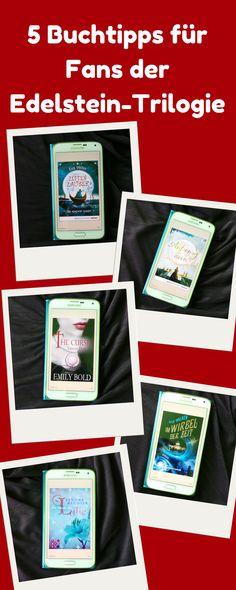 5 Buchtipps für Fans der Edelstein-Trilogie  Entdeckt auf meinem Blog 5 Lesetipps, die Fans der Edelstein-Trilogie von Kerstin Gier begeistern werden!